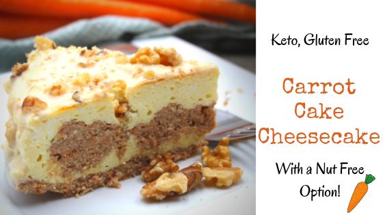 Carrot Cake Cheesecake Keto Gluten Free Nut Free Option My