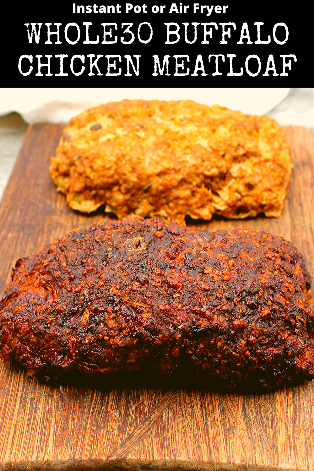 Air Fryer Or Instant Pot Buffalo Chicken Meatloaf My Crash Test Life